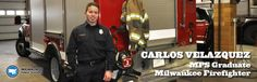 Carlos Velazquez: City of Milwaukee Firefighter
