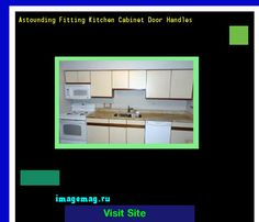 Astounding Fitting Kitchen Cabinet Door Handles 155626 - The Best Image Search