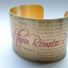 Romeo and Juliet by Shakespeare 'Wherefore Art Thou' Romantic Brass Cuff Bracelet.