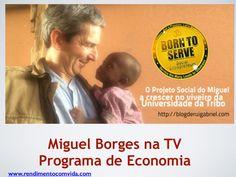 Miguel Borges na TV by Paulo Pedro lml via slideshare