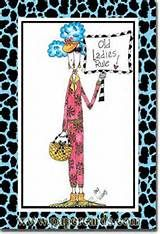 Old Ladies Rule (1 card/1 envelope) Dolly Mama Funny Birthday Card ...