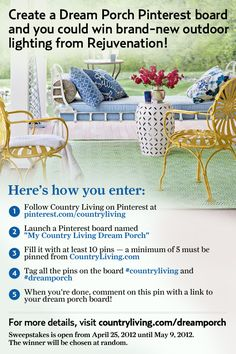 Remember, you must be a member of Pinterest.com to enter, and you must be following Country Living's Pinterest boards. This sweepstakes ends on Wednesday, May 9, 2012 at 11:59 p.m. (ET) Good luck and have fun!