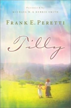 Tilly by Frank Peretti - This book will make you cry a thousand tears! Soo so good.