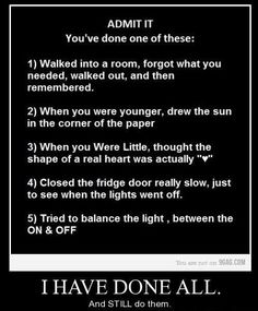 Admit it youve done at least one of these