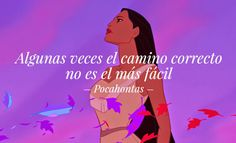 #Frases #Peliculas #Disney #inspiracion #fraseenespañol #pocahontas Sad Disney, World Disney, Disney Love, Disney Pixar, Frases Disney, Disney Quotes, Sad Quotes, Movie Quotes, Pocahontas