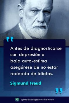 Wisdom Quotes, True Quotes, Quotes To Live By, Positive Phrases, Motivational Phrases, Freud Frases, Spanish Inspirational Quotes, Psychology Quotes, Freud Psychology