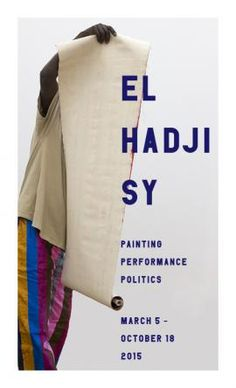 EL HADJI SY: PAINTING, PERFORMANCE, POLITICS image 1 World View, Politics, Organizations, Painting, Image, Design, Art, World Cultures, Art Background