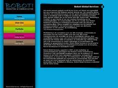 Marketing Coördinator Noord-Amerika & Canada   Boboti Global Services (Marketing adviesbureau)   Aug '13 - Mrt. '14   Werkzaamheden: het schrijven van de marketingplannen voor een grote opdrachtgever in Noord Amerika & Canada, het uitzetten van campagnes, het bijhouden van de website, het maken van analyses van de markt en de websites, PR.
