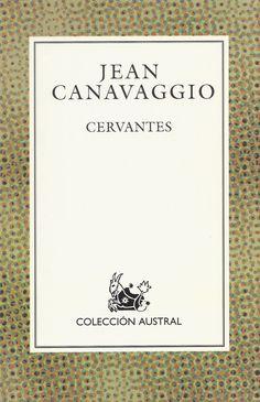 «Cervantes» (2003), de Jean Canavaggio.