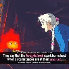 The source of Anime quotes Manga quotes: Photo Studio Ghibli Quotes, Studio Ghibli Art, Studio Ghibli Movies, Howl's Moving Castle Tattoo, Howls Moving Castle, Castle Quotes, Howl And Sophie, Manga Quotes, Castle In The Sky