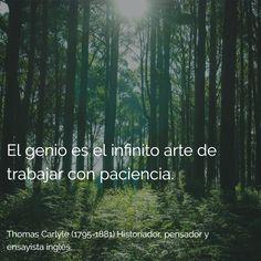 Thomas Carlyle (1795-1881) Historiador, pensador y ensayista inglés. #citas #frases