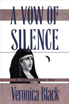 book cover of   A Vow of Silence