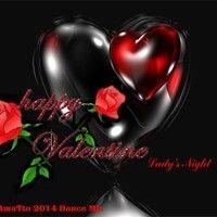 Happy Valentine (Ladys Night-TAmaTto 2014 Dance Mix) by TA maTto 2013 on SoundCloud
