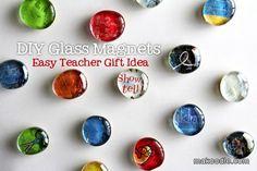 DIY Glass Magnets - Easy Teacher Gift Idea