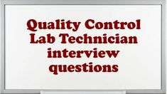 laboratory technician interview questions