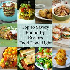 top 10 savory round up recipes www.fooddonelight.com