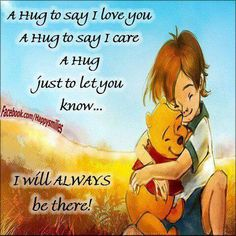 A Huge To Say I Love You And I Care love love quotes quotes quote friends hug hugs love quote winnie the pooh friendship quotes cute quotes winnie the pooh quotes Winnie The Pooh Pictures, Winnie The Pooh Quotes, Winnie The Pooh Friends, Hug Quotes, Love Quotes, Inspirational Quotes, Family Quotes, Motivational, Pomes