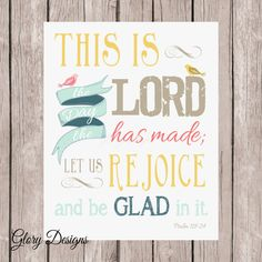 Bible Verse Scripture Printable This is the day by glorydesigns