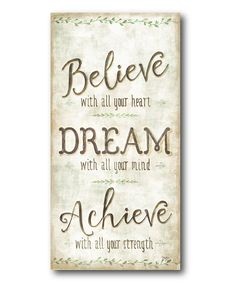 Love this 'Believe Dream Achieve' Wrapped Canvas by Courtside Market on #zulily! #zulilyfinds