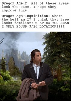 I saw the first part on Pinterest and I had to make a gif for it. Could not help myself. Confused in the Hinterlands Dragon Age Inquisition vs Dragon age 2.
