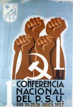 Spain - 1937. - GC - poster - autor: Lorenzo Goñi - 1ª Conferència nacional del P.S.U.: dies 24, 25, 26 juliol 1937,  Barcelona.
