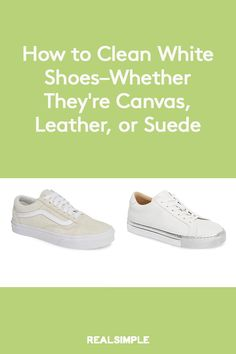 Epic and easy cleaning hacks, tips, and tricks you will find handy. Clean White Leather Shoes, How To Clean White Sneakers, Clean Suede Shoes, How To Clean Vans, How To Clean Suede, Cleaning White Canvas Shoes, Clean Canvas Shoes, Leather Keds, Leather Sneakers