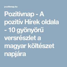 Pozitivnap - A pozitív Hírek oldala -  10 gyönyörű versrészlet a magyar költészet napjára Red