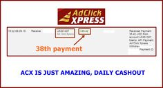 WOWWW Got my 38th payment from AdClickXpress .. :)  Date: 19:22  08.09.15 To Pay Processor Account = U9489027 Amount: 35.42 Currency: USD Batch: 101318639 Memo: API Payment. Ad Click Xpress Withdraw 4406187-136827. Payment ID: 136827    Here is link... Join.. http://www.adclickxpress.com/?r=m5hshz29jwr&p=mx