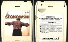 Stokowski, Leopold / His Great Transcriptions for Orchestra (1977) / Columbia Masterworks 1A1-6678 (8-Track Tape), $1.75