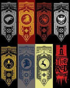 Game of Thrones Banners - HA, I love the I survived the red wedding one.