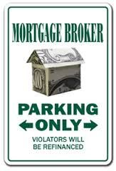 Mortgage broker parking only