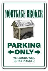 Mortgage broker parking only