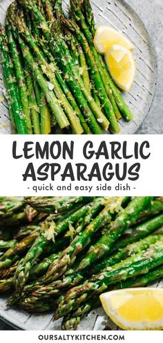 Oven roasted lemon garlic asparagus is quick, easy, and packed with flavor. Ready in just 15 minutes, naturally and vegan. Steak Side Dishes, Vegan Side Dishes, Side Dishes Easy, Vegetable Side Dishes, Diabetic Side Dishes, Lemon Garlic Asparagus, Asparagus Side Dish, Asparagus Recipe, Whole 30 Recipes