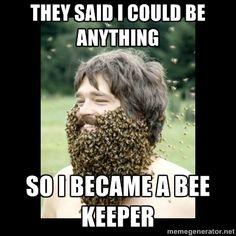 So I became a beekeeper