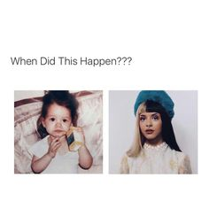 Umm when she grew up... Some people are idiots