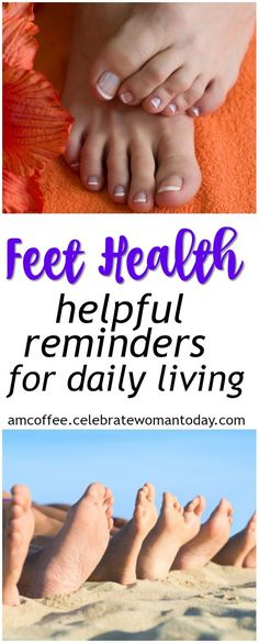 Feet health is as vital as any other organ of your body. Here are some supportive daily reminders that can change your life. #AMCoffee #HeartThis #feet