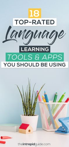 Top Rated Language Learning Tools  Apps You Should Use in 2020