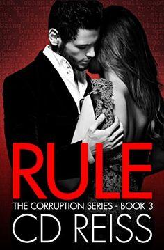 Rule (A Mafia Romance) (The Corruption Book 3) by CD Reiss http://www.amazon.com/dp/B00YGH30V4/ref=cm_sw_r_pi_dp_D1ccwb0B94VF6