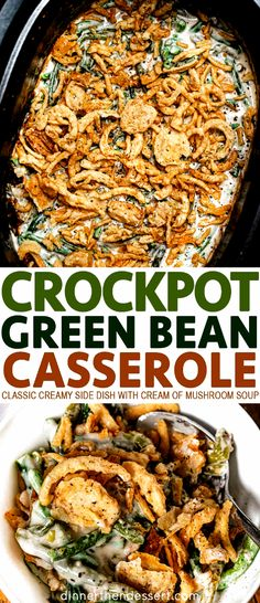 Slow Cooker Green Bean Casserole is a classic holiday creamy side dish with mush Green Bean Casserole Bacon, Homemade Green Bean Casserole, Classic Green Bean Casserole, Slow Cooker Recipes, Crockpot Recipes, Cooking Recipes, Greenbean Casserole Recipe, Casserole Recipes, Crockpot Green Beans