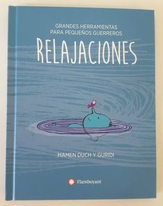 Hola: Hoy no os traigo un cuento, sino un libro de mindfulness especialmente indicado para niños (aunque se puede usar a cualquier edad)....
