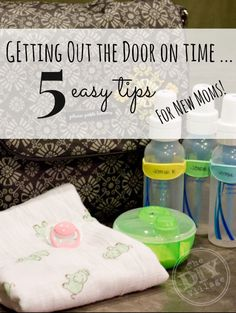 5 tips for getting out the door on time ... with an infant #PMedia #ad #onthego