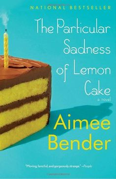 My review for the Particular Sadness of Lemon Cake