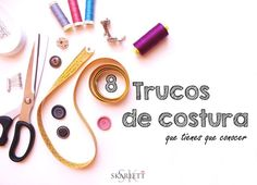 No dejes pasar ni un día más sin conocer estos 8 trucos de costura Sewing Hacks, Sewing Crafts, Sewing Projects, Sewing Tips, Make Your Own Clothes, Needle Book, Love Sewing, Diy Clothing, Scrapbook Albums