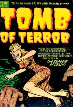 Tomb of Terror (No.7, 1953) Cover Art by Lee Elias