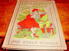 Little Goody Two Shoes And Other Stories 1903 Conkey Co. Chicago