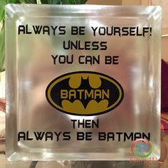 Great gift for any boy or even for anyone who loves super heroes. Added lights to make this Batman glass block a perfect night light.