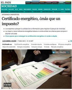Certicalia en El País el 7 de Noviembre de 2013. Realizamos un Certificado Energético de una vivienda que se iba a alquilar. http://sociedad.elpais.com/sociedad/2013/11/07/actualidad/1383783002_403639.html