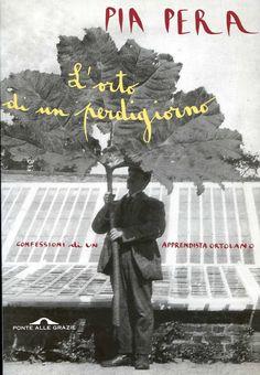 L'orto di un perdigiorno (Ponte alle Grazie Storie) eBook: Pia Pera: Amazon.it…