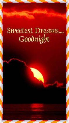 Images of good night sweet dreams - GameAFk Good Night Msg, Good Night Dear Friend, Lovely Good Night, Good Night Love Images, Romantic Good Night, Love You Images, Good Night Messages, Good Night Wishes, Good Night Sweet Dreams