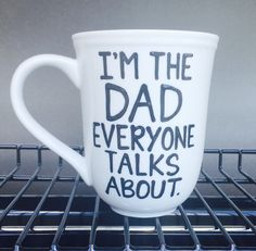 A personal favorite from my Etsy shop https://www.etsy.com/listing/397832241/fathers-day-mug-im-the-dad-everyone